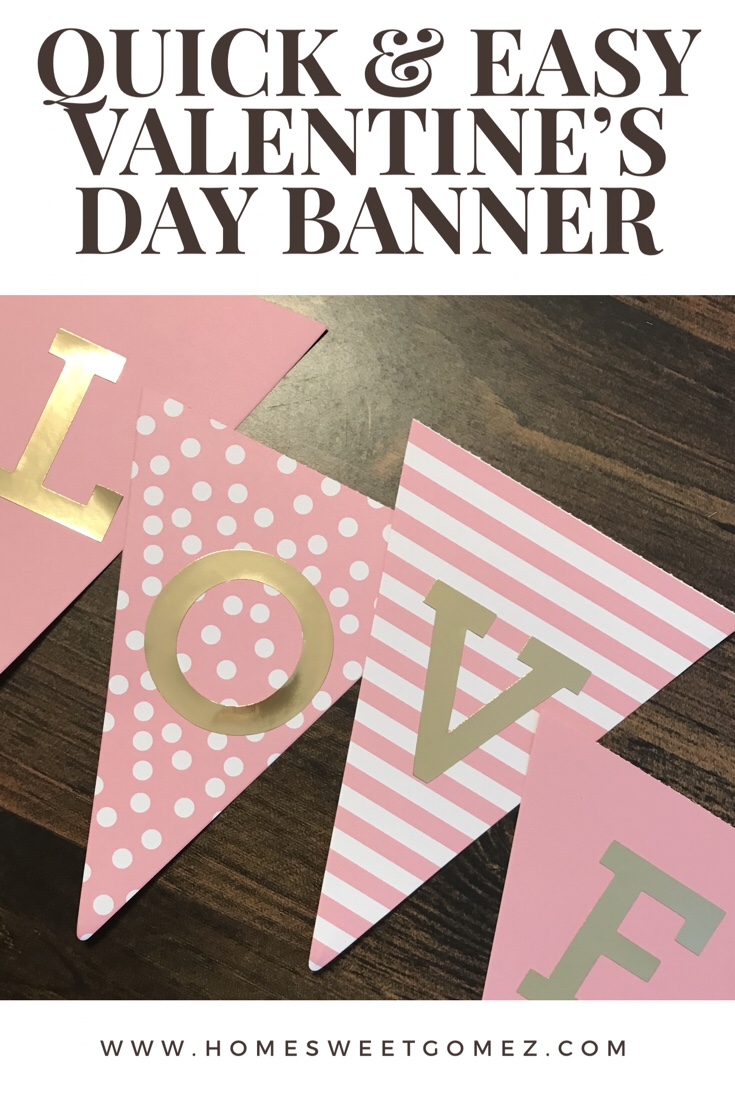 Quick and Easy Valentine's Day Banner